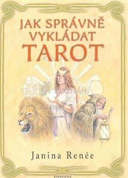 Obálka titulu Jak správně vykládat tarot