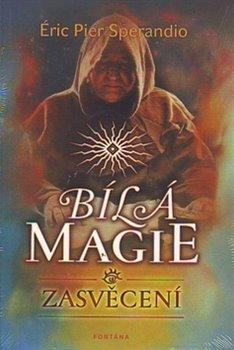 Obálka titulu Bílá magie - Zasvěcení