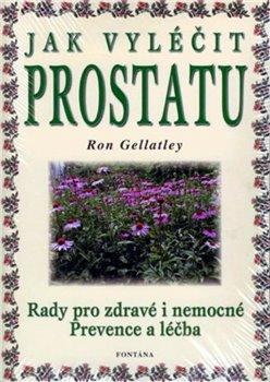 Obálka titulu Jak vyléčit prostatu