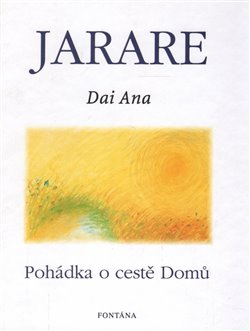 Obálka titulu Jarare - Pohádka o cestě domů