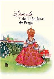Leyenda del nino Jesús de Praga