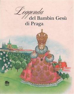 Obálka titulu Leggenda del bambin gesú di praga