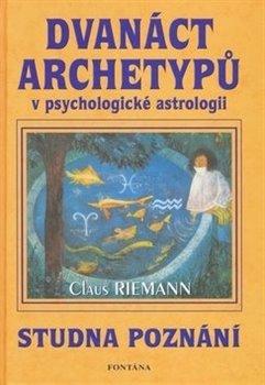 Obálka titulu Dvanáct archetypů v psychologické astrologii