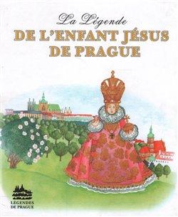 Obálka titulu La Légende de LEnfant Jésus de Prague