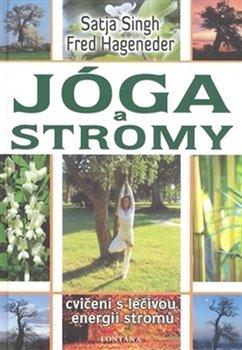 Obálka titulu Jóga a stromy - Cvičení s léčivou energií stromů