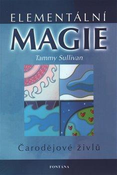 Obálka titulu Elementální magie - Čarodějové živlů
