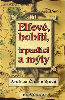 Obálka titulu Elfové, hobiti, trpaslíci a mýty