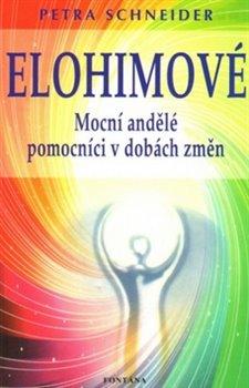 Obálka titulu Elohimové - Mocní andělé pomocníci v dobách změn