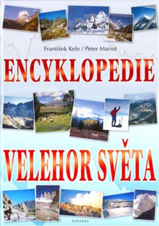 Encyklopedie velehor světa - František Kele   Booksquad.ink