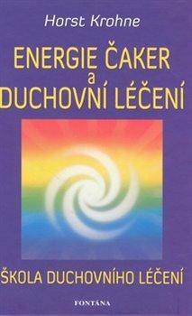 Obálka titulu Energie čaker a duchovní léčení