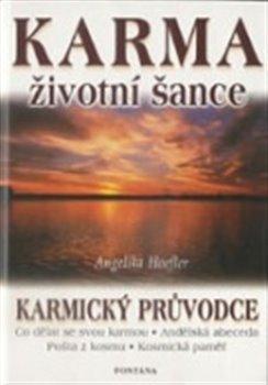 Obálka titulu Karma životní šance - Karmický průvodce