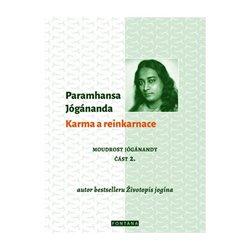 Obálka titulu Karma a reinkarnace - Moudrost Jógánandy 2.