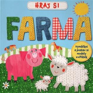 Farma - Hraj si:Vymáčkni a postav si modely zvířátek - -   Booksquad.ink