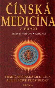 Obálka titulu Čínská medicína v praxi