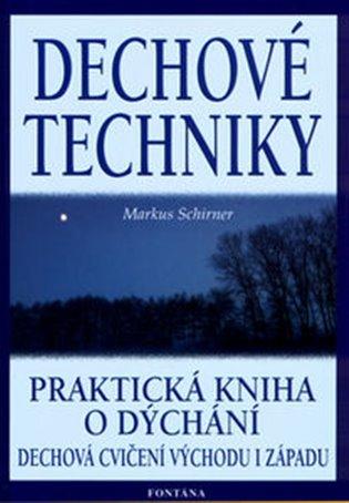 Dechové techniky:Praktická kniha o dýchání - Markus Schirner | Booksquad.ink