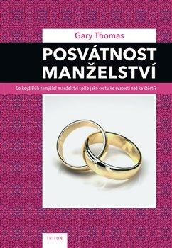 Obálka titulu Posvátnost manželství