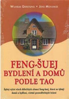 Obálka titulu Feng-Šuej bydlení a domů podle Tao