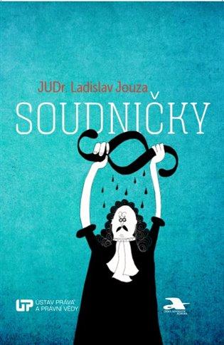 Soudničky - Ladislav Jouza | Booksquad.ink