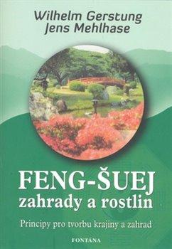 Wilhelm Gerstung – Feng-Šuej zahrady a rostlin, Principy pro tvorbu krajiny a zahrad