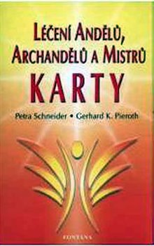 Obálka titulu Léčení andělů, archandělů a mistrů - Karty
