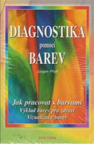 Diagnostika pomocí barev - Jürgen Pfaff | Booksquad.ink