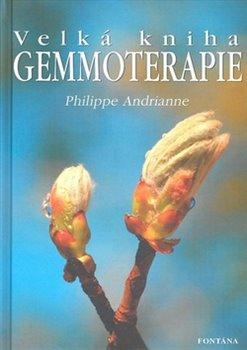 Obálka titulu Velká kniha gemmoterapie