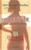 HOMEOPATIE ENERGETICKÁ MEDICÍNA - ZÁKLADNÍ PRINCIPY