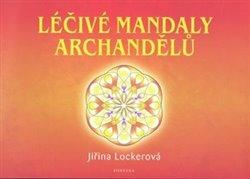 Obálka titulu Léčivé mandaly archandělů