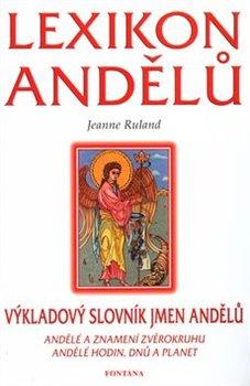 Obálka titulu Lexikon andělů - výkladový slovník jmen andělů