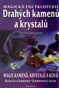 Obálka titulu Magická encyklopedie drahých kamenů a krystalů