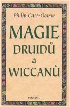 Obálka titulu Magie Druidů a Wiccanů