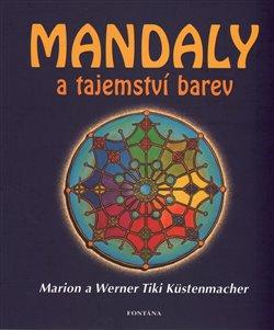 Obálka titulu Mandaly a tajemství barev