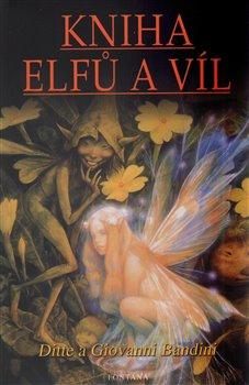 Obálka titulu Kniha elfů a víl