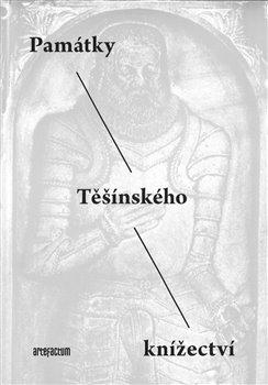 Obálka titulu Památky Těšínského knížectví
