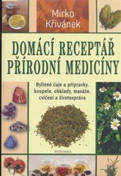 Obálka titulu Domácí receptář přírodní medicíny