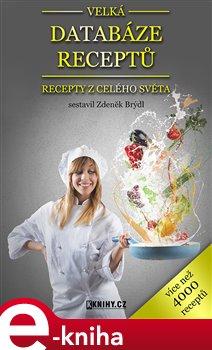 Obálka titulu Velká databáze receptů