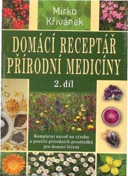 Obálka titulu Domácí receptář přírodní medicíny - 2. díl