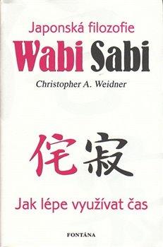 Obálka titulu Wabi Sabi - Japonská filozofie