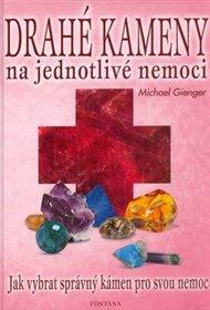 Drahé kameny na jednotlivé nemoci