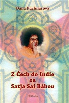 Obálka titulu Z Čech do Indie za Satja Saí Bábou