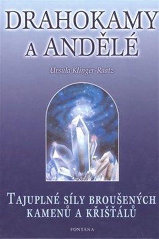 Drahokamy a andělé - Ursula Klinger-Raatz   Booksquad.ink