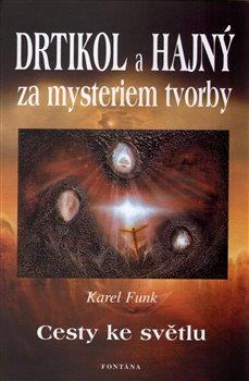 Obálka titulu Drtikol a Hajný za mysteriem tvorby