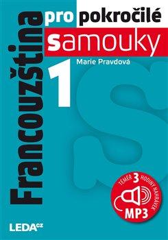 Obálka titulu Francouzština pro pokročilé samouky 1. díl