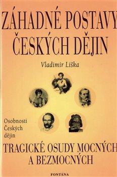 Obálka titulu Záhadné postavy českých dějin