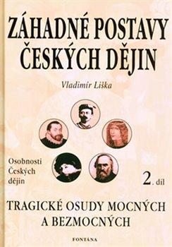 Obálka titulu Záhadné postavy českých dějin 2