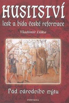 Obálka titulu Husitství - lesk a bída české reformace