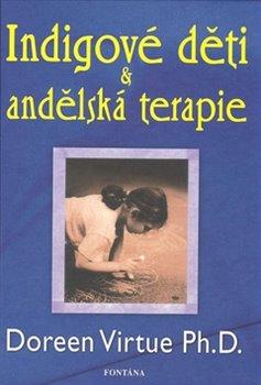 Obálka titulu Indigové děti & andělská terapie