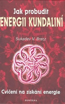 Obálka titulu Jak probudit energii kundaliní