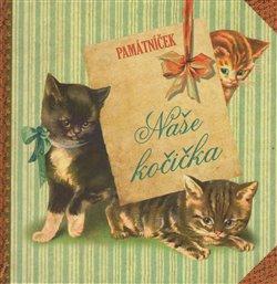 Obálka titulu Naše kočička - Památníček