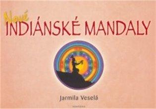 Nové indiánské mandaly - Jarmila Veselá   Replicamaglie.com